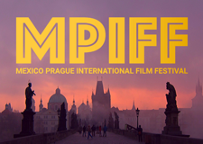 MEXICO PRAGUE INTERNATIONAL FILM FESTIVAL